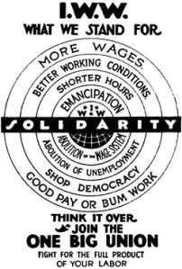 IWW 'target'- working form the outside in toward the big picture goal- abolition of the wage system!